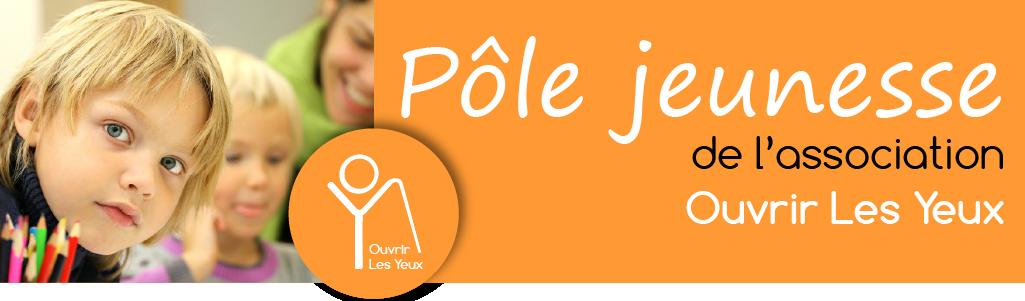Bannière ayant pour texte : Pôle jeunesse de l'association Ouvrir Les Yeux, ainsi qu'une photo d'enfants.